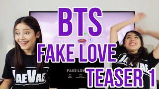 BTS (방탄소년단) FAKE LOVE Official Teaser 1 REACTION