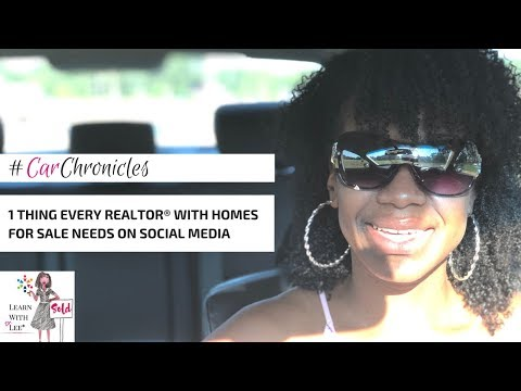 Car Chronicles: 1 Thing EVERY REALTOR® with Homes for Sale Needs on Social Media
