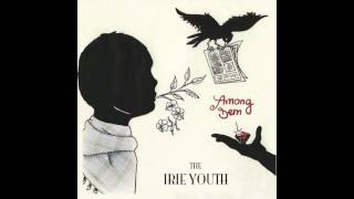 THE IRIE YOUTH - Jasmine Rise