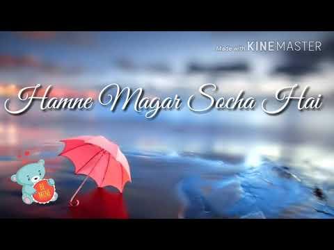 😍kal Ho Na Ho Whatsapp Status Lyrics Video Sad Version Song 2017