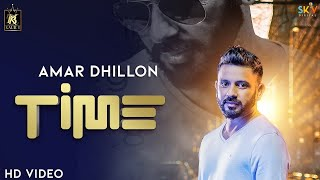 Time - Amar Dhillon | Kaur B | Latest Punjabi Song 2018
