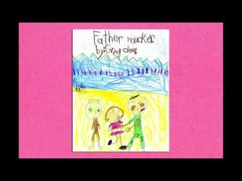 Fathermucker: A Novel Greg Olear