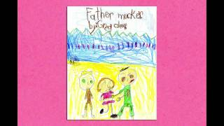 the official FATHERMUCKER book trailer