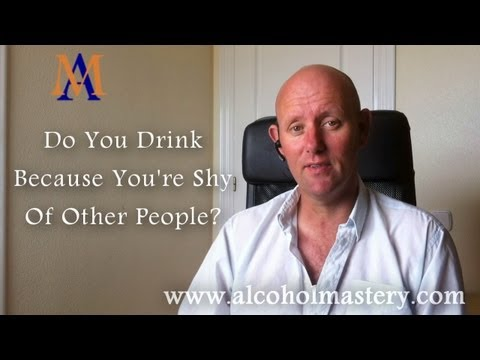 Download Youtube: Do You Drink Because You're Shy of Other People?