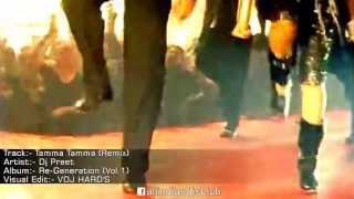 Dj Preet - Tamma Tamma (Remix)