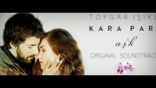 Kara Para Ask- Black Money Love- Latifeh Turkish Serial Music
