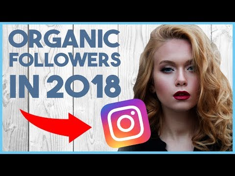 😅  HOW TO GROW ORGANIC INSTAGRAM FOLLOWERS IN 2018 – INSTAGRAM ALGORITHM UPDATE 2018 😅