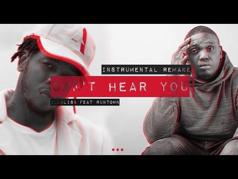 ILLbliss - Can't Hear You (REMIX) Ft. RUNTOWN - Instrumental Remake (Prod. By ChoiceB)