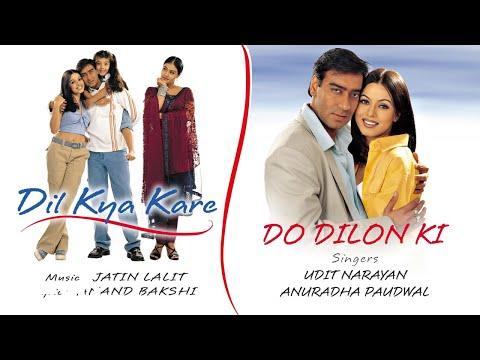 Do Dilon Ki - Official Audio Song | Dil Kya Kare| Jatin Lalit