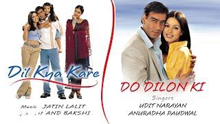 Do Dilon Ki Best Audio Song - Dil Kya Kare|Ajay Devgan|Kajol|Udit Narayan|Jatin-Lalit
