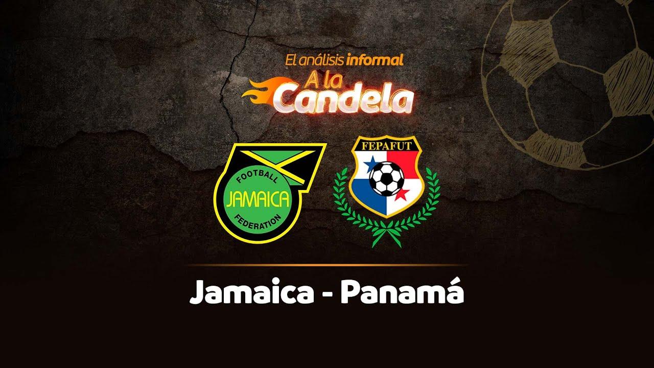 Download EN VIVO | Jamaica - Panamá | Análisis informal A La Candela