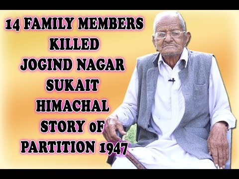 Sukait Himachal To Rorass Sialkot !14 Family Members Killed Jogind Nagar! Real Story  Of Partition