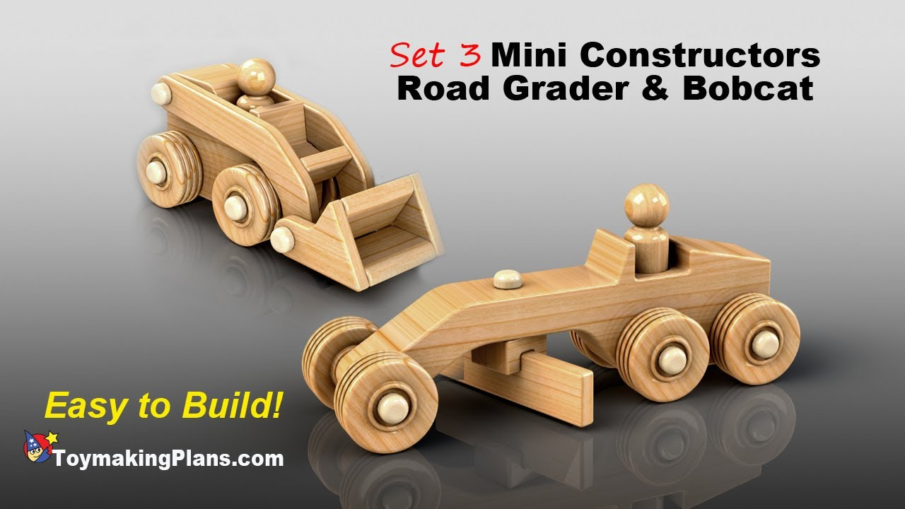 Wood Toy Plan - Road Grader and Bobcat - YouTube
