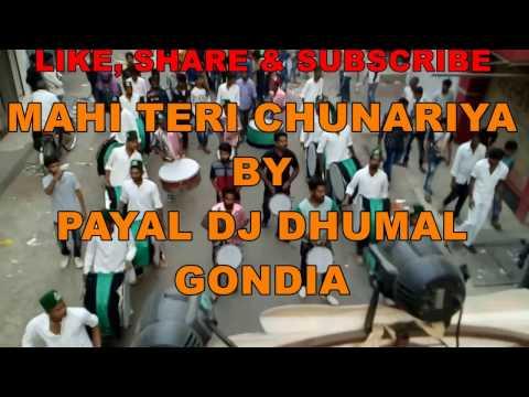 PAYAL DJ DHUMAL GONDIA (MAHI TERI CHUNARIYA-ABCD2)