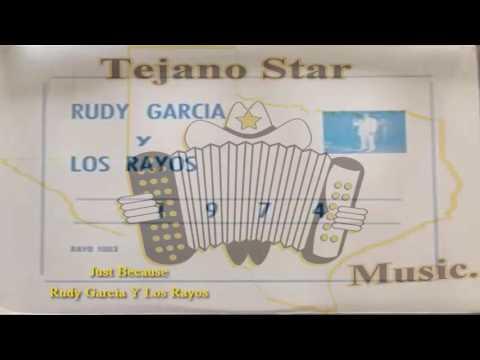 Just Because - Rudy Garcia Y Los Rayos