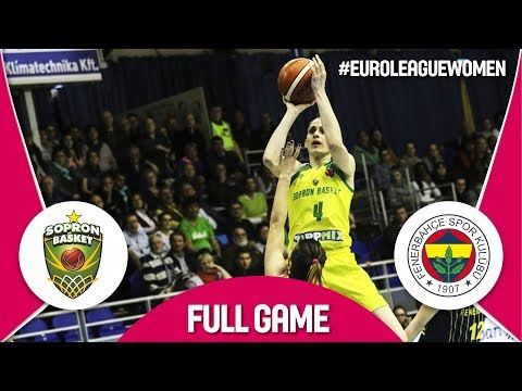 Sopron Basket (HUN) v Fenerbahce (TUR) - Full Game - EuroLeague Women 2017-18