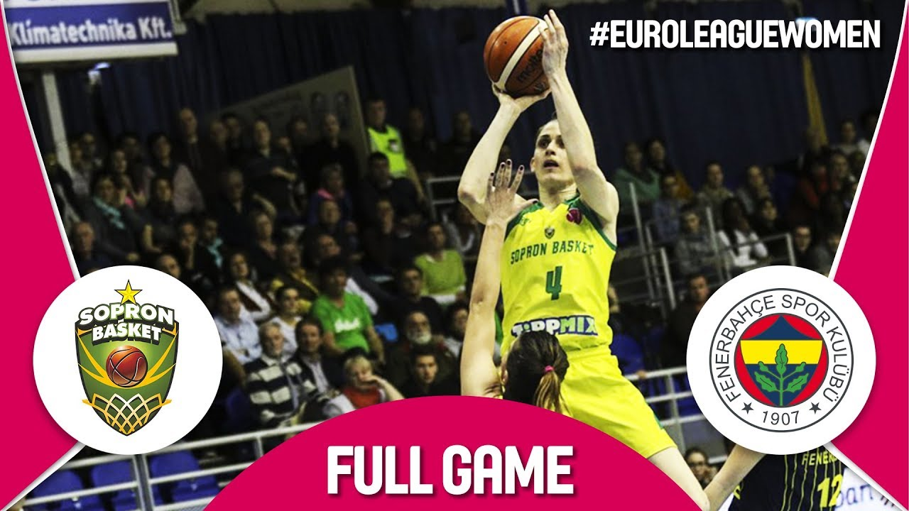 Re-watch Sopron Basket (HUN) v Fenerbahce (TUR)