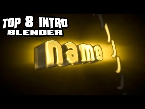 Top 8 BLENDER Intro Templates 2017 - Free Download, FAST RENDER, Intro Template