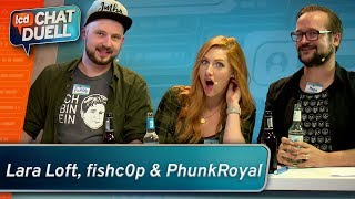 Chat Duell #09 | Lara Loft, fishc0p & PhunkRoyal gegen Team Bohnen