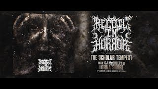RECOIL IN HORROR - THE SCHOLAR TEMPEST (FT. CJ MCCREERY) [OFFICIAL LYRIC VIDEO] (2019) SW EXCLUSIVE