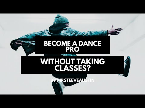 Can you become a professional dancer without taking any dance class?