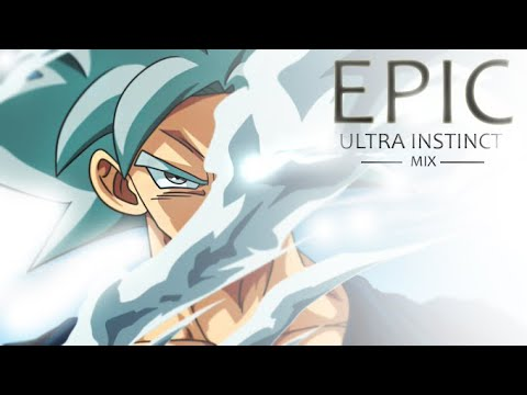 Ultra Instinct OST - EPIC VERSION [身勝手の極意]