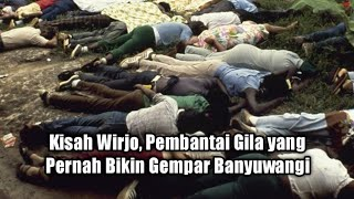 Kisah Wirjo, Pembantai Gila yang Pernah Bikin Gempar Banyuwangi