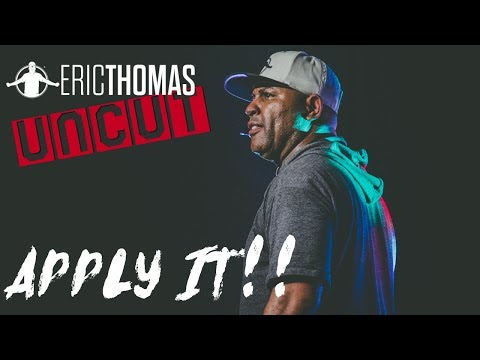 Willie Moore Jr. - WATCH! Apply It  video by Eric Thomas