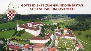 Gottesdienst zum Gründonnerstag - Stift St. Paul im Lavanttal