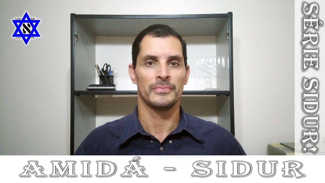 SIDUR Ponto alto das Rezas? - Amidá - Canal Alef #Sidur #Rezas #Bençãos