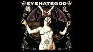 EYEHATEGOD - Eyehategod Full Album