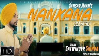 Nankana | Sansar Maan | Mani Thind | Official Video | New Punjabi Song 2016