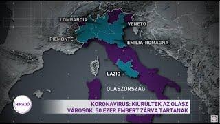 Koronavírus: Kiürültek az olasz városok, 50 ezer embert zárva tartanak