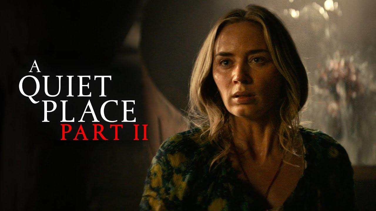 Download A Quiet Place Part II (2021) - Final Trailer - Paramount Pictures