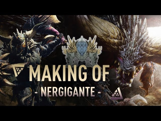 Making Of #1 - Nergigante