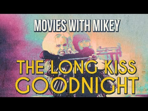 The Long Kiss Goodnight (1996) - Movies with Mikey