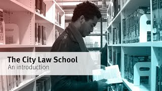 An introduction to The City Law School