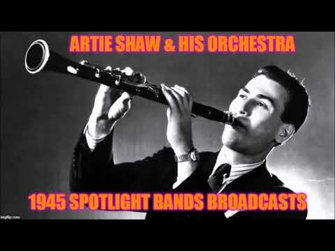 Artie Shaw - Spotlight Bands (Huff General Hospital, Santa Barbara, California, October 10, 1945)