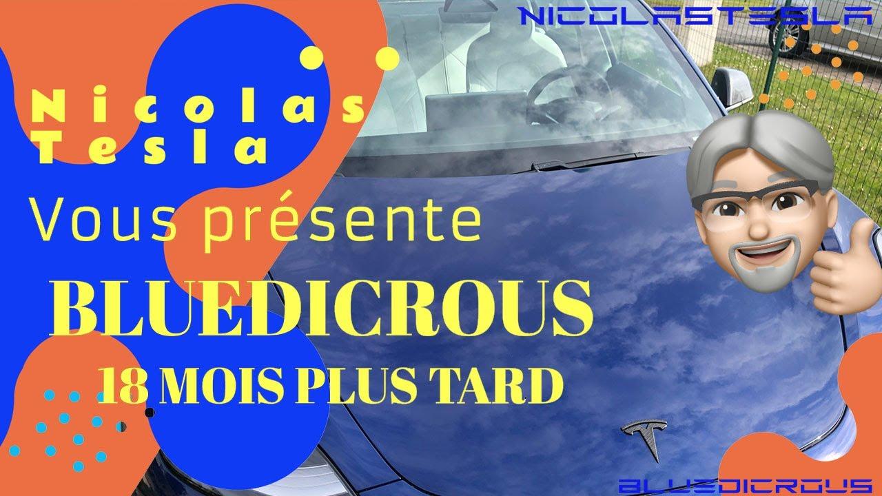 NicolasTesla vous présente la review de BlueDicrous sa Tesla Model3 18 mois après !