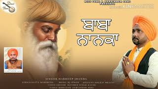 Baba Nanaka New Song video || Hardeep jhanda || Mj Singh || lyrics Satta mehduhda || Desi Tune