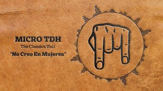Micro TDH - No Creo en Mujeres (Audio 2017) thumbnail