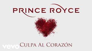Prince Royce Culpa al Corazn Cover Audio.mp3