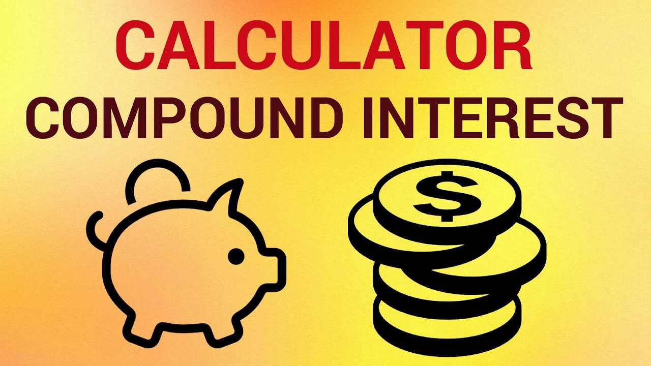 how to use compound interest calculator youtube
