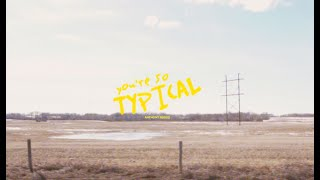 Anthony Russo - typical (Lyric Video)