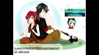 Lance & Emi (Soundtrack) - Dj Mixer