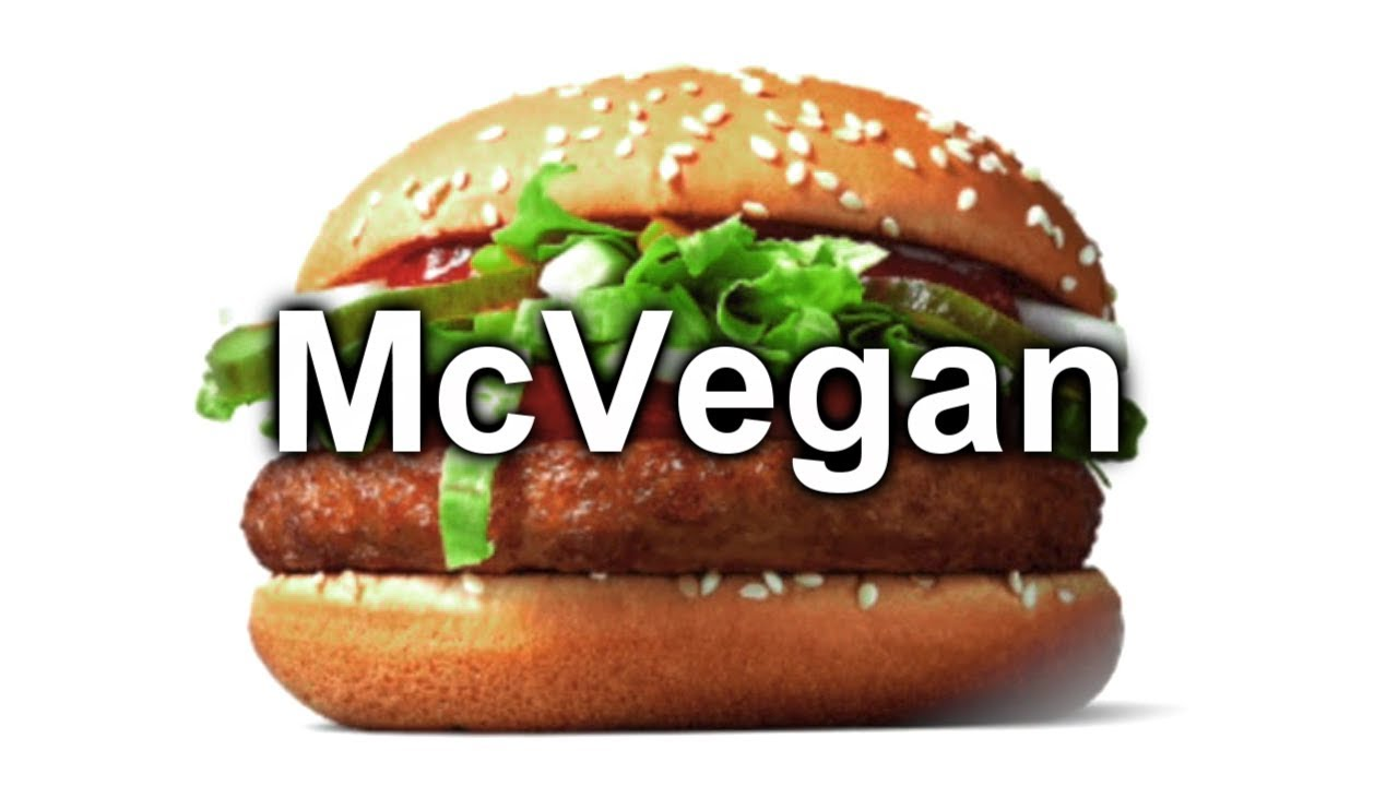 MCDONALD'S VEGAN FUTURE - DOES IT STAND A CHANCE?