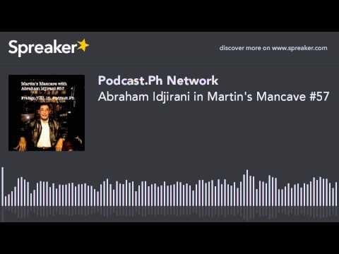 Abraham Idjirani in Martin's Mancave #57