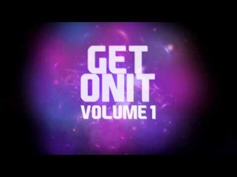 Get Onit [Vol 1] - Track 4