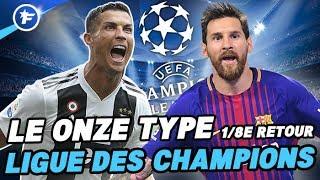 Le onze type des 8e de finale retour de la Ligue des Champions