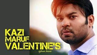 The truth about valentine day   Kazi Maruf